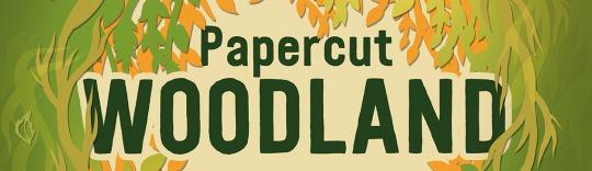 Sarah Dennis Papercut Woodland News Feature Image