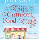Hannah George A Gift From The Comfort Food Cafe News Item